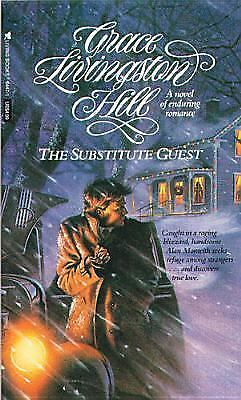 The Substitute Guest (Grace Livingston Hill #20)