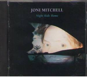 Joni Mitchell - Night Ride Home - $7.50 CD - FREE SHIPPING IN THE USA