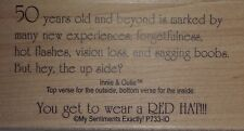NEW MSE! My Sentiments Exactly! Mounted Wood Rubber Stamp P733 Wear A Red Hat