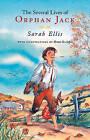 The Several Lives of Orphan Jack by Sarah Ellis (Paperback / softback, 2005)