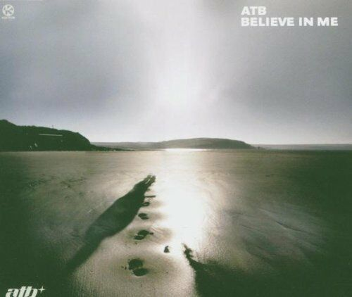 ATB Believe in me (2005) [Maxi-CD]