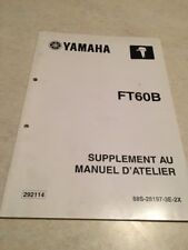 Yamaha moteur FT60B FT 60 B additif hors bord  manuel atelier service manual 02