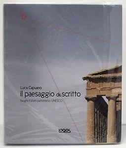(PRL) IL PAESAGGIO DE-SCRITTO LUCA CAPUANO FOTOGRAFIA ITALIA PATRIMONIO UNESCO cIxD14kt-07200339-720424831