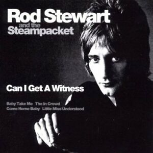 Rod Stewart & The Steampacket - Can I Get A Witness .cd ...