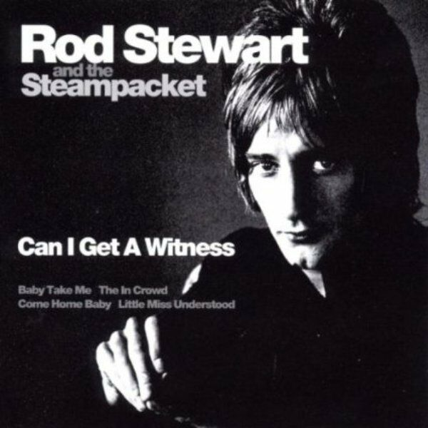 Rod Stewart & The Steampacket - Can I Get A Witness .cd.