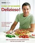 Delizioso! von Gino D'Acampo (2010, Kunststoffeinband)