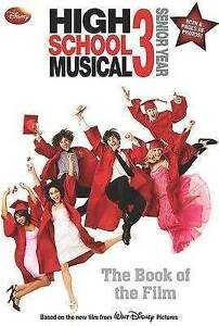Disney-034-High-School-Musical-034-3-Senior-year-Disney-Book-of-the-Film-Grace-N