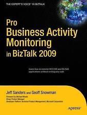 Pro Business Activity Monitoring In Biztalk 2009 (Expert'S Voice In Biztalk),San