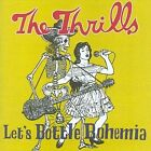 Let's Bottle Bohemia by The Thrills (Ireland) (CD, Sep-2004, Virgin)