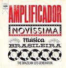 Amplificador: Novissima Musica Brasileira [Digipak] by Amplificador (CD, Jun-2015, Far Out Recordings)