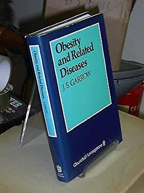 Obesity and Related Diseases by Garrow, J. S.