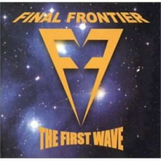 Final Frontier - The First Wave Z RECORDS CD NEU