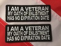 Patch A Veteran My Oath Of Enlistment Has No Expiration Date You Get 2 553