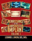 Renaissance of the Subperiosteal Implant Volume I by Leonard I Linkow (Paperback / softback, 2014)