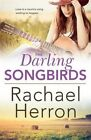 The Darling Songbirds by Rachael Herron (Paperback, 2016)
