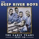 The Early Years 1937-50 von The Deep River Boys (2014)