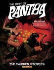 Best of Pantha: The Warren Stories by Bill DuBay, Steve Skeates, Budd Lewis (Hardback, 2014)