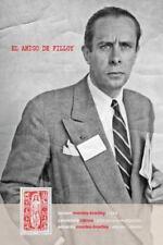 El Amigo de Filloy : Cartas de R-E Montes I Bradley a Juan Filloy (1935-1976)...