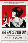 Girl Waits with Gun by Amy Stewart (Paperback, 2016)