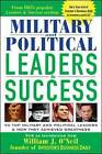 Military and Political Leaders and Success: 55 Top Military and Political Leaders and How They Achieved Greatness by Investor's Business Daily (Paperback, 2004)