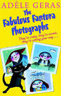 The Fabulous Fantora Photographs by Adele Geras (Paperback, 2003)