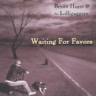 Waiting for Favors by Bryan Hurst (CD, Nov-2004, CD Baby (distributor))