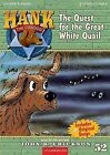 The Quest for the Great White Quail by John R Erickson (CD-Audio, 2008)
