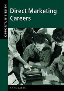 Opportunities In Direct Marketing Careers By Anne Basye 9780658002106 Ebay