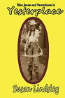 Blue Jeans and Pantaloons in Yesterplace by Susan Lindsley (Paperback / softback, 2010)