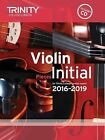 Violin Exam Pieces Initial 2016-2019 (Score, Part & CD) by Trinity College London (Mixed media product, 2015)