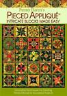 Penny Haren's Pieced Applique: Intricate Blocks Made Easy by Penny Haren (Hardback, 2010)