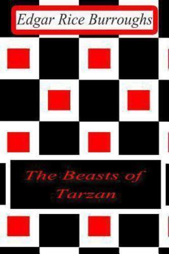 The Beasts of Tarzan by Edgar Rice Burroughs (2012, Paperback)
