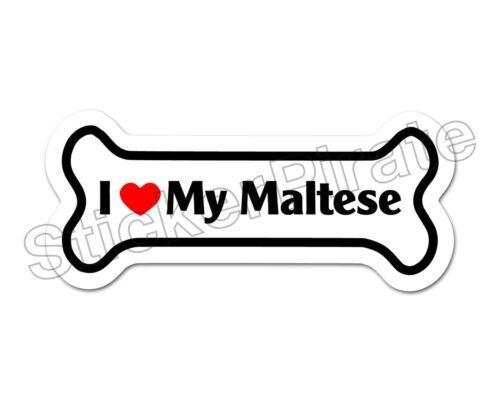I Love My Maltese Dog Bone Bumper Sticker Decal DB 233