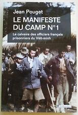 Le Manifeste Du Camp N°1; Viet-Nam Jean POUGET éd Tallandier 2012
