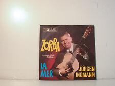 """JÖRGEN INGMANN - ZORBA - LAMER - 7"""" SINGLES (F639]"""