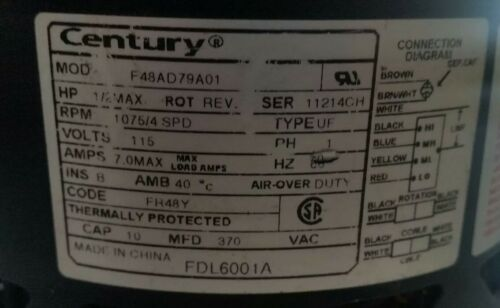 CENTURY ~ MOTOR ~ MODEL NUMBER F48AD79A01 ~ PART NUMBER FDL6001A #26