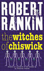 The Witches of Chiswick by Robert Rankin (Paperback, 2004)