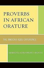 PROVERBS IN AFRICAN ORATURE - NEW PAPERBACK BOOK