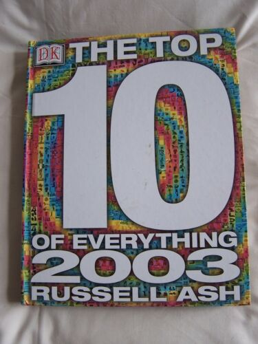 1 of 1 - Dorling Kindersley THE TOP 10 OF EVERYTHING 2003 Hardback VGC