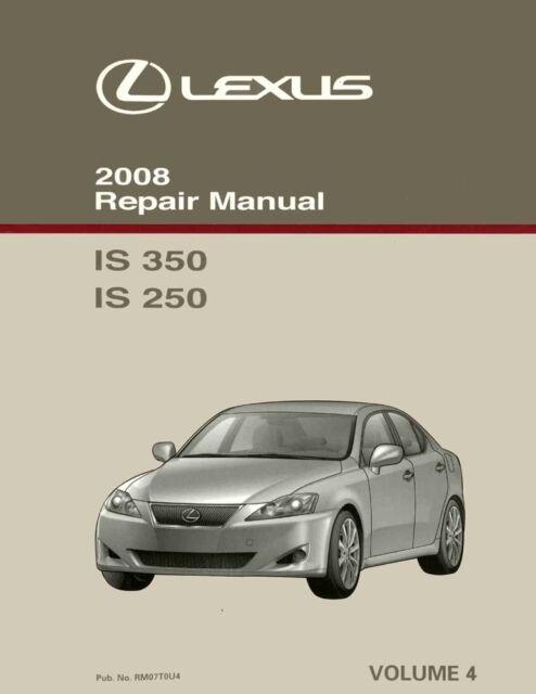 2008 Lexus IS 350 IS 250 Shop Service Repair Manual Volume