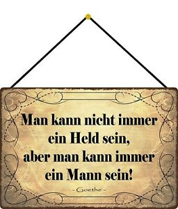 Not Immer Held But Mann Sein Shield with Cord Tin Sign 20 X 30 CM FA1728-K