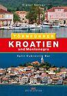 Kroatien und Montenegro von Dieter Berner (2014, Taschenbuch)