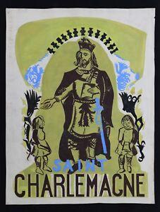 Saint-Charlemagne-Tap-grd-Project-Poster-Original-to-1940-Carolingians-Emperor