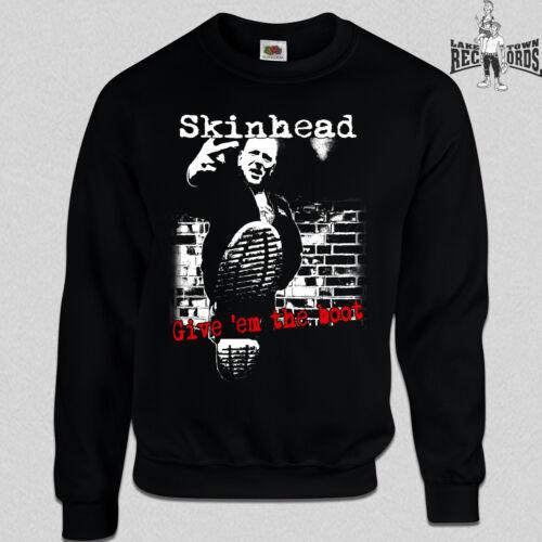 Skinhead give /'em the Bateau Pull//Sweatshirt s-3xl Nouveau skinhead Oi Punk Oi!