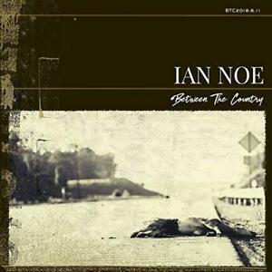 Ian-Noe-Between-The-Country-NEW-CD