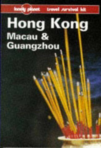 Lonely Planet Hong Kong  Macau   Guangzhou  8th ed