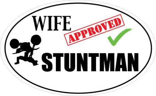 WIFE APPROVED STUNTMAN VINYL STICKER Stuntman Themed Sticker 16 cm x 9 cm