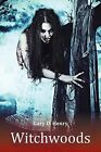 Witchwoods by Gary D. Henry (Paperback, 2013)