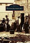 Kennebunkport by Connie Porter Scott (Paperback / softback, 1994)