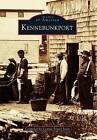 Kennebunkport by Connie Porter Scott (Paperback / softback, 1994)
